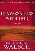 Read Conversations with God Book 2 by Neale Donald Walsch