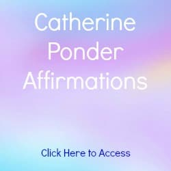 30 Catherine Ponder Affirmations on Prosperity, Love, Health, Positivity and Success. Includes Free Articles and a Free Book Titled Open Your Mind to Receive.