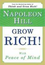 Read Grow Rich with Peace of Mind by Napoleon Hill
