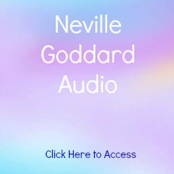 Listen to the Best Neville Goddard audio lectures, including my favorite lecture, The Secret of Imagining.