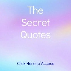 Over 45 of The Secret Quotes by famous artists, thinkers, inventors, scientists and philosophers from the best-selling book The Secret by Rhonda Byrne.