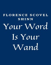 Read Your Word Is Your Wand by Florence Scovel Shinn